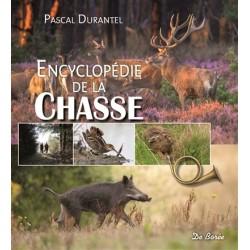 Livre - Encyclopédie de la chasse - Editions Gerfaut