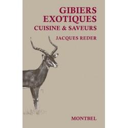 Livre cuisine et saveurs Gibiers exotiques