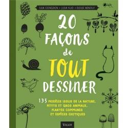 Livre 20 façons de tout dessiner - Editions Vigot