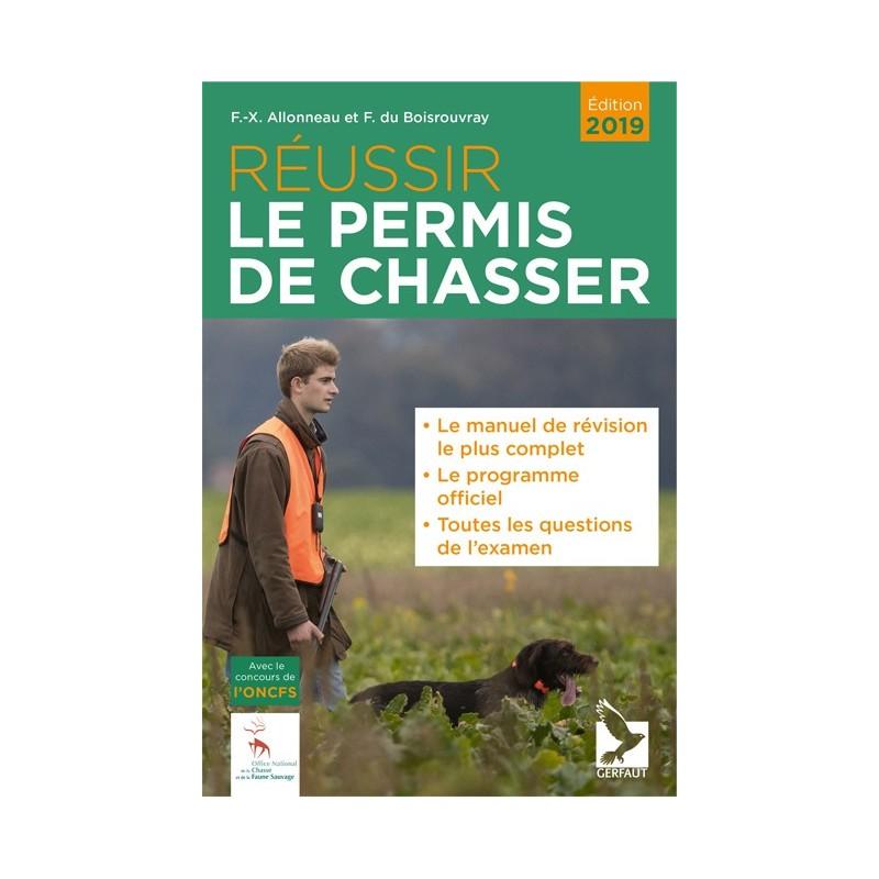 Livre - Réussir le permis de chasser - Editions Gerfaut