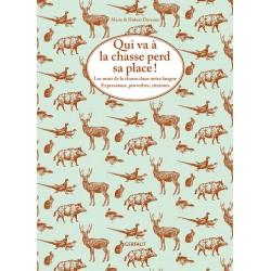 Livre qui part à la chasse perd sa place - Editions du Gerfaut