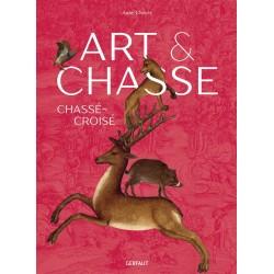 Livre Art & Chasse - Editions du Gerfaut