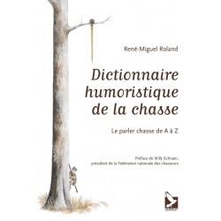 Livre dictionnaire humoristique de la chasse - Editions du Gerfaut
