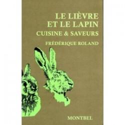 Livre de Frédérique Roland, le lièvre et le lapin - Livre chasse - Editions Montbel