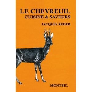 Livre de Jacques Reder, le chevreuil, cuisine et saveurs - Livre chasse