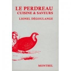 Livre de Lionel Dégoulange, le perdreau, cuisine et saveurs - Livre chasse