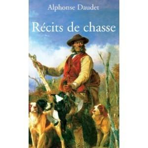 Récits de chasse par Alphonse Daudet
