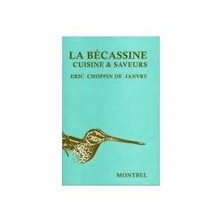 Livre chasse de Choppin de Janvry, La bécassine - Editions Montbel