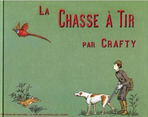 Livre de Crafty - La chasse à tir - Editions Montbel