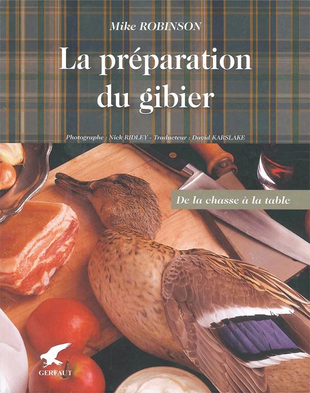 Livre - La préparation du gibier- Editions Gerfaut