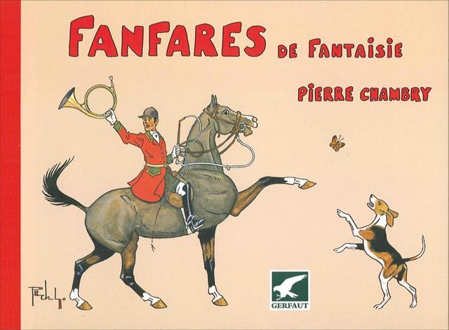 Livre de Chambry - Fanfares de fantaisie - Editions du Gerfaut